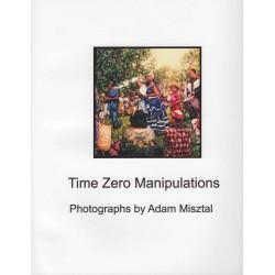 Time Zero Manipulations
