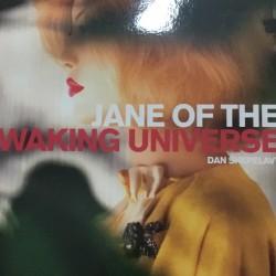 Jane Of The Waking Universe